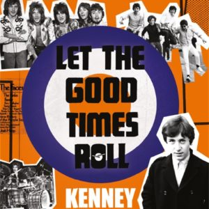 Let The Good Times Roll - autobiography by Kenney Jones - book cover